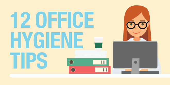 Must-know office hygiene tips